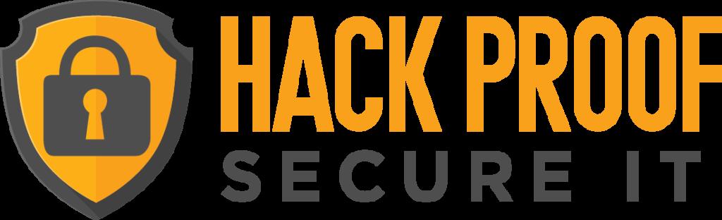 Hack Proof Secure IT